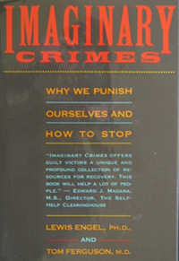 Imaginary Crimes by Lewis Engel, Ph.D. and Tom Ferguson, MD